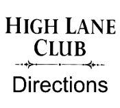 High L:ane Club Directions
